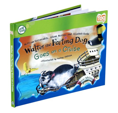 ssic Storybook Walter The Farting Dog Goes On A Cruise (Tag Kid Classic Storybook)