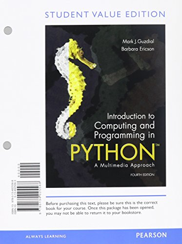 Introduction to Computing and Programming in Python, Student Value Edition plus MyProgrammingLab with eText -- Access Card Package (4th Edition) by Pearson