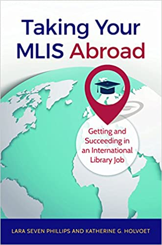 Télécharger ebook pdf gratuitementTaking Your MLIS Abroad: Getting and Succeeding in an International Library Job (French Edition) PDF ePub