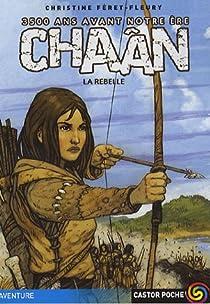 Chaân, tome 1 : La rebelle par Féret-Fleury
