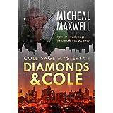 Diamonds and Cole: Cole Sage Mystery #1 (A Cole Sage Mystery)
