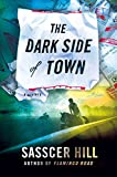 The Dark Side of Town: A Mystery (A Fia McKee Mystery)