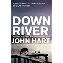 Down River by Hart, John 1st (first) Paperback Printi Edition (2008)