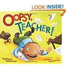 Oopsy, Teacher! (Carolrhoda Picture Books)