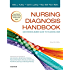 Nursing Diagnosis Handbook - E-Book: An Evidence-Based Guide to Planning Care