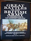 Great Battles of the British Army : As Commemorated in the Sandhurst Companies, , 0807819808