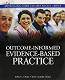 img - for Outcome-Informed Evidence-Based Practice Plus MyLab Social Work with eText (Advancing Core Competencies) book / textbook / text book