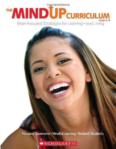 The MindUP Curriculum: Grades 6?de?ed????de??d????de??d??? Brain-Focused Strategies for Learning?de?ed????de??d????de??d???nd Living by The Hawn Foundation (2011-02-01)