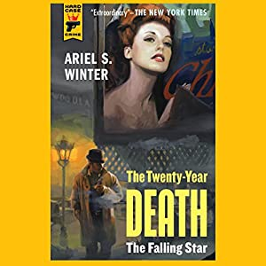 The Twenty-Year Death: The Falling Star Audiobook