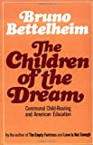 The Children of the Dream, Bruno Bettelheim, 0743217950