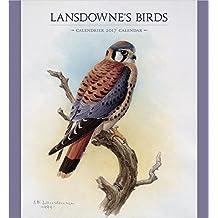 Lansdowne's Birds 2017 Wall Calendar by J Fenwick Lansdowne (2016-07-15)