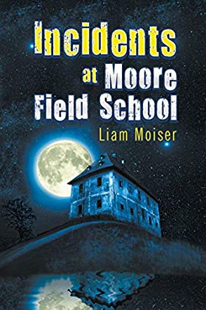 Incident at Moore Field School
