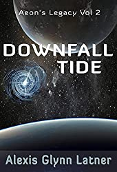 Downfall Tide (Aeon's Legacy Book 2)