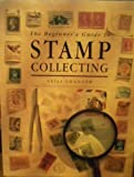 Beginner's Guide to Stamp Collecting, Neill Granger, 0831707488
