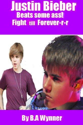 Justin Bieber Beats some Ass: Fight till Forever ()