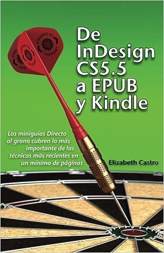De InDesign CS 5.5 a EPUB y Kindle (Spanish Edition ...