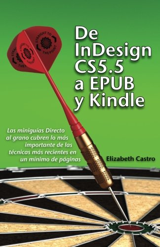 De InDesign CS 5.5 a EPUB y Kindle (Spanish Edition)