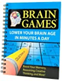 Brain Games #1: Lower Your Brain Age in Minutes a Day (Brain Games (Numbered))