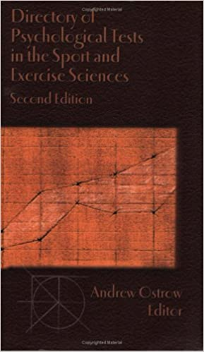 Book Directory of Psychological Tests in the Sport and Exercise Sciences by Andrew C. Ostrow (2002-01-02)