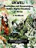 img - for Monitoring and Documenting Human Rights Violations in Africa: A Handbook book / textbook / text book