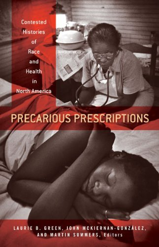 Precarious Prescriptions: Contested Histories of Race and Health in North America - In Of Mall Minnesota America