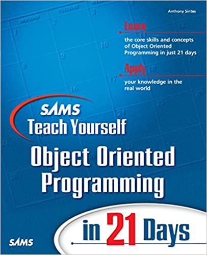 Sams Teach Yourself Object Oriented Programming In 21 Days Sintes