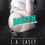 Aideen: A Slater Brothers Novella | L. A. Casey