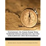 Entwuerfe Zu Einer Reihe Von Vorbereitungs-Predigten Auf Die Sekularfeyer Der Reformation