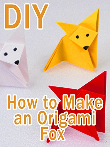 Clip: DIY How to Make an Origami Fox