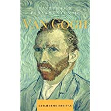 Pinturas e pensamentos de Van Gogh