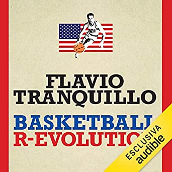 Flavio Tranquillo - Basketball r-evolution (2019). mp3 - 320kbps