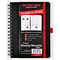 Action Day Fitness Planner - Undated Weekly/Monthly Pages - Size 6x8 - Layout Designed to Be and Stay Fit - Food & Fitness Journal - (Workout (+) Nutrition (+) Exercise Diary)