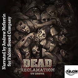 Dead: Reclamation