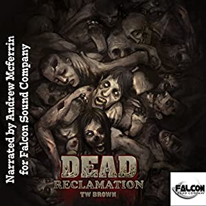 Dead: Reclamation Audiobook
