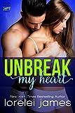 Unbreak My Heart (Rough Riders Legacy Book 1)