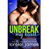Unbreak My Heart (Rough Riders Legacy Book 1)