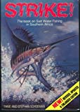 Strike! The Book on Salt Water Fishing in Southern Africa