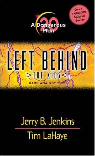 A Dangerous Plan (Left Behind: The Kids, Book 20) pdf