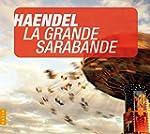 La Grande Sarabande and Other
