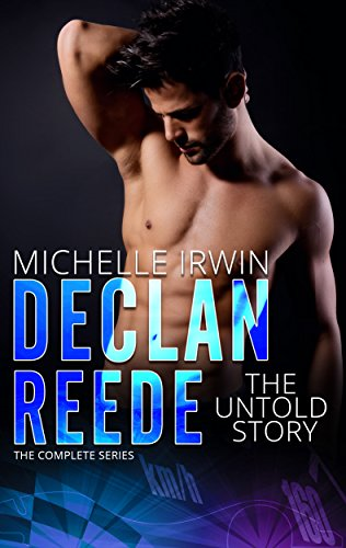 Declan Reede: The Untold Story: (Complete Series) by [Irwin, Michelle]