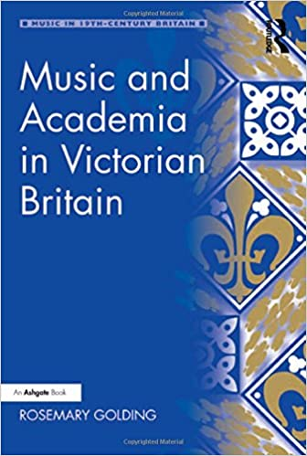 Music and Academia in Victorian Britain (Music in