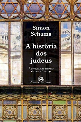 A história dos judeus: À procura das palavras de 1000 a. C. a 1492 d.C.