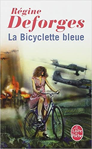 La Bicyclette Bleue Le Livre De Poche French Edition