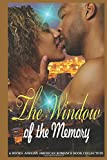 The Window of the Memory