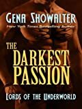 The Darkest Passion, Gena Showalter, 1410429652