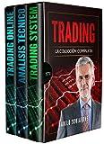 TRADING: La Colección Completa, incluye Trading System, Análisis Técnico y Trading Online (Spanish Edition)