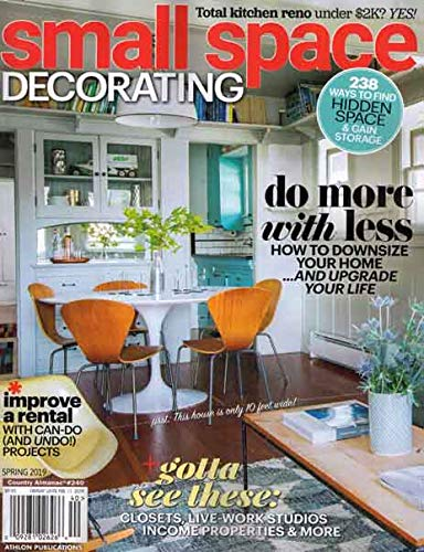 Small Space Decorating Magazine Spring 2019 Do More with ()