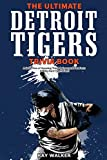The Ultimate Detroit Tigers Trivia Book: A
