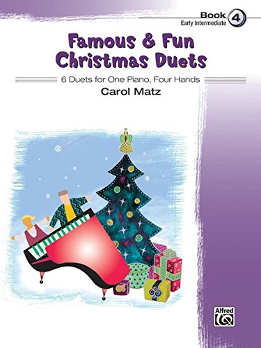 Famous & Fun Christmas Duets, Bk 4: 6 Duets for One Piano, Four Hands