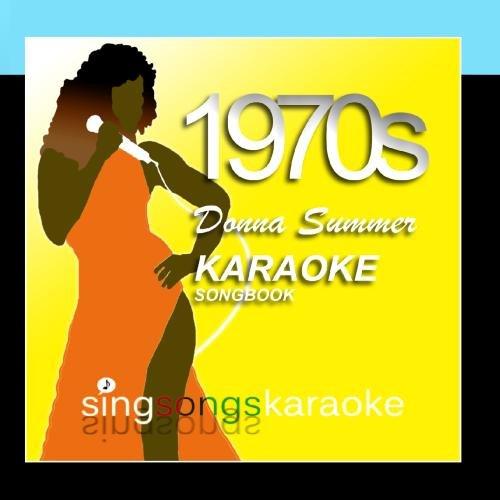 The Donna Summer 1970s Karaoke Songbook (70s Karaoke)